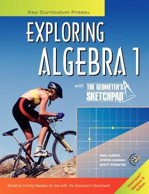 Exploring Algebra 1 with the Geometers Sketchpad Scott Steketee