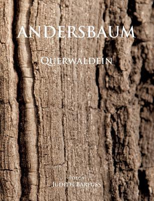 Andersbaum  by  Judith Barfuss