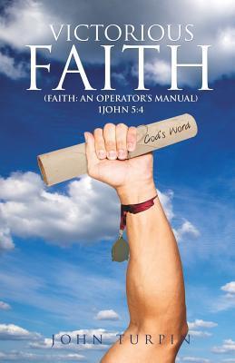 Victorious Faith John Turpin