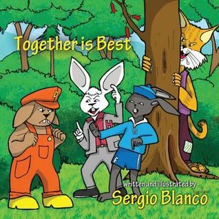 Together Is Best Sergio Blanco