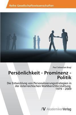 Personlichkeit - Prominenz - Politik Biegl Paul Sebastian