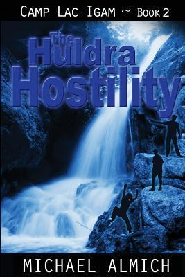The Huldra Hostility  by  Michael Almich