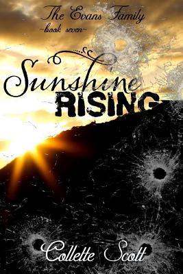 Sunshine Rising  by  Collette Scott
