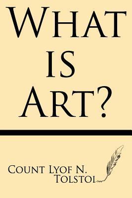 What Is Art Ct. Lyof N. Tolstoi