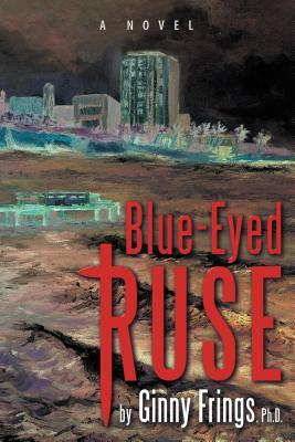 Blue-Eyed Ruse  by  Ginny Frings
