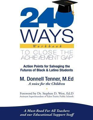 240 Ways to Close Teachers Only Work Book M. Donnell Tenner