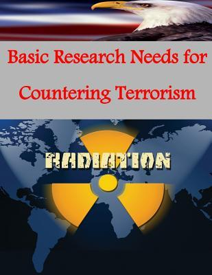 Basic Research Needs for Countering Terrorism  by  U.S. Department of Energy