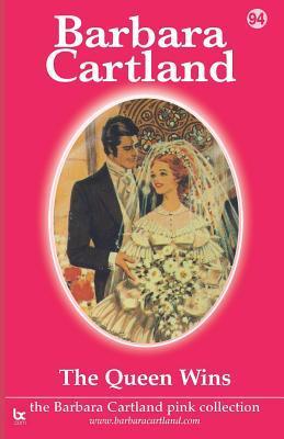 The Queen Wins Barbara Cartland