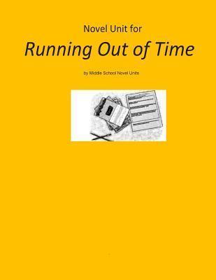 Novel Unit for Running Out of Time Novel Units, Inc.