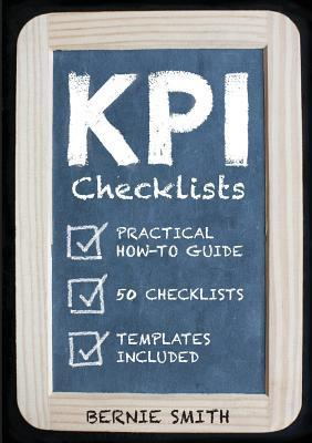Kpi Checklists  by  Bernie Smith