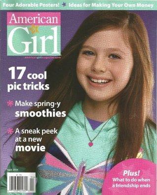 American Girl Magazine (April 2014)  by  Jodi Goldberg
