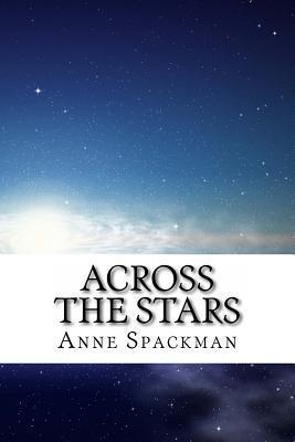 Across the Stars Anne Spackman