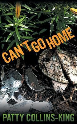 Cant Go Home Patty Collins-King