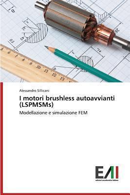 I Motori Brushless Autoavvianti  by  Sillicani Alessandro