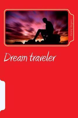 Dream Traveler Henry Rogers