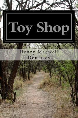 Toy Shop  by  Henry Macwell Dempsey
