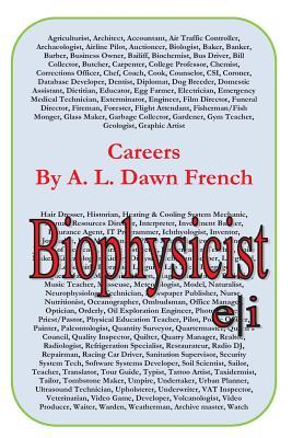 Careers: Biophysicist A.L. Dawn French