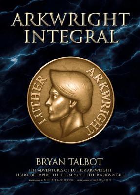 Arkwright Integral  by  Bryan Talbot