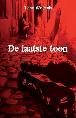 de Laatste Toon Theo Wetzels