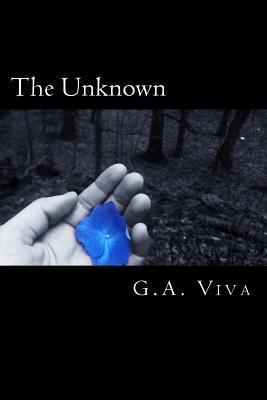 The Unknown  by  G.A. Viva