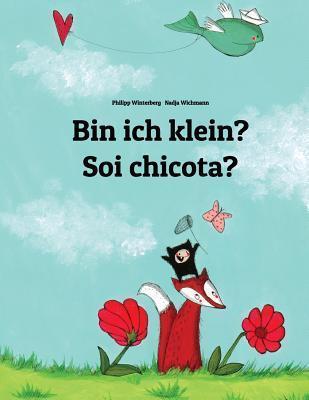 Bin Ich Klein? Soi Chicota?  by  Philipp Winterberg