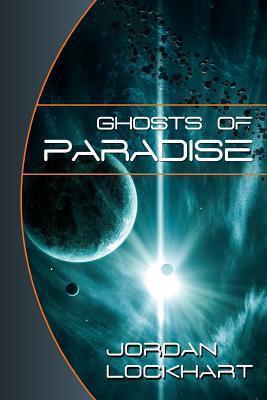 Ghosts of Paradise Jordan Lockhart