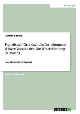 Franzosisch Grundschule: Fruhstuck Petit Dejeuner Francais. Vocabulaire (Klasse 4) Carolin Kautza