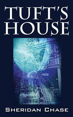 Tufts House and All of Me. Tales from the Dark Side of a Loon  by  Sheridan Chase