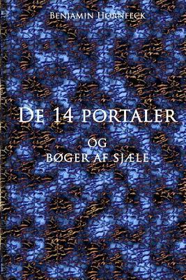 de 14 Portaler Og Boger AF Sjaele  by  Benjamin Hornfeck