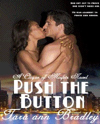 Pushing Buttons (Clique of Misfits #2)  by  Tara Ann Bradley