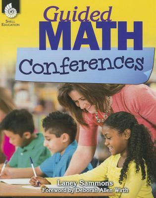 Guided Math Conferences Laney Sammons
