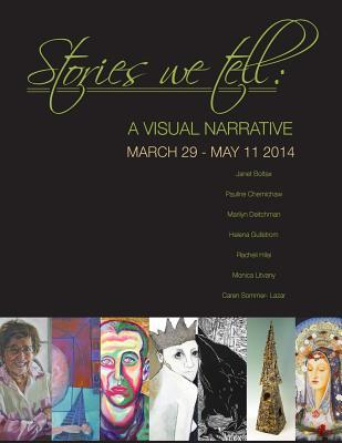 Stories We Tell: A Visual Narrative 73 See Gallery