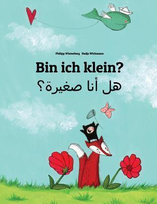 Bin Ich Klein? Hl Ana Sghyrh?  by  Philipp Winterberg