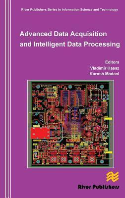 Advanced Data Acquisition and Intelligent Data Processing  by  Vladimir Haasz