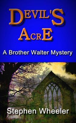 Devils Acre  by  Stephen Wheeler