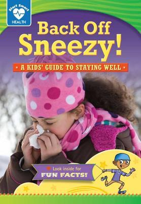 Whats That Smell?: A Kids Guide to Staying Healthy  by  Rachelle Kreisman