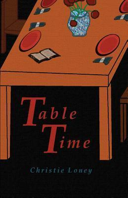 Table Time Christie Loney
