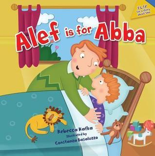 Alef Is for Abba/Alef Is for Imma  by  Rebecca Kafka
