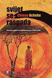Svijet se raspada  by  Chinua Achebe