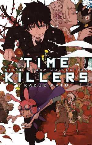 Time Killers: Kazue Kato Short Story Collection  by  Kazue Kato