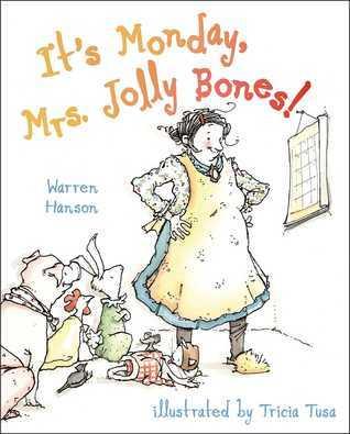 Its Monday, Mrs. Jolly Bones!: with audio recording Warren Hanson