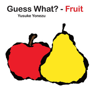 Guess What?-- Fruit? Yusuke Yonezu