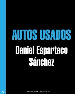 Autos usados  by  Daniel Espartaco Sánchez