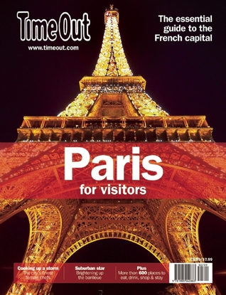 Time Out Paris For Visitors  by  Editors of Time Out