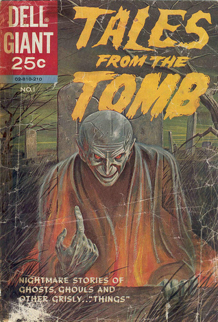 Tales from the Tomb #1  by  Dell Horrors