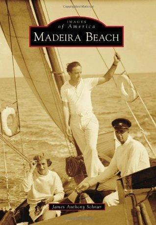 Madeira Beach James Anthony Schnur