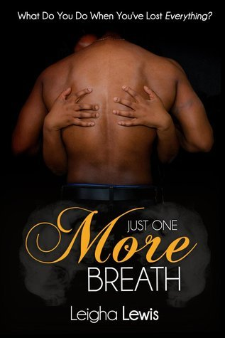 Just One More Breath Leigha Lewis