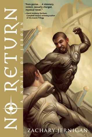 No Return: A Novel of Jeroun  by  Zachary Jernigan
