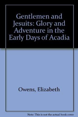 Gentlemen and Jesuits  by  Elizabeth  Owens