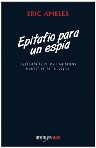 Epitafio para un espía  by  Eric Ambler